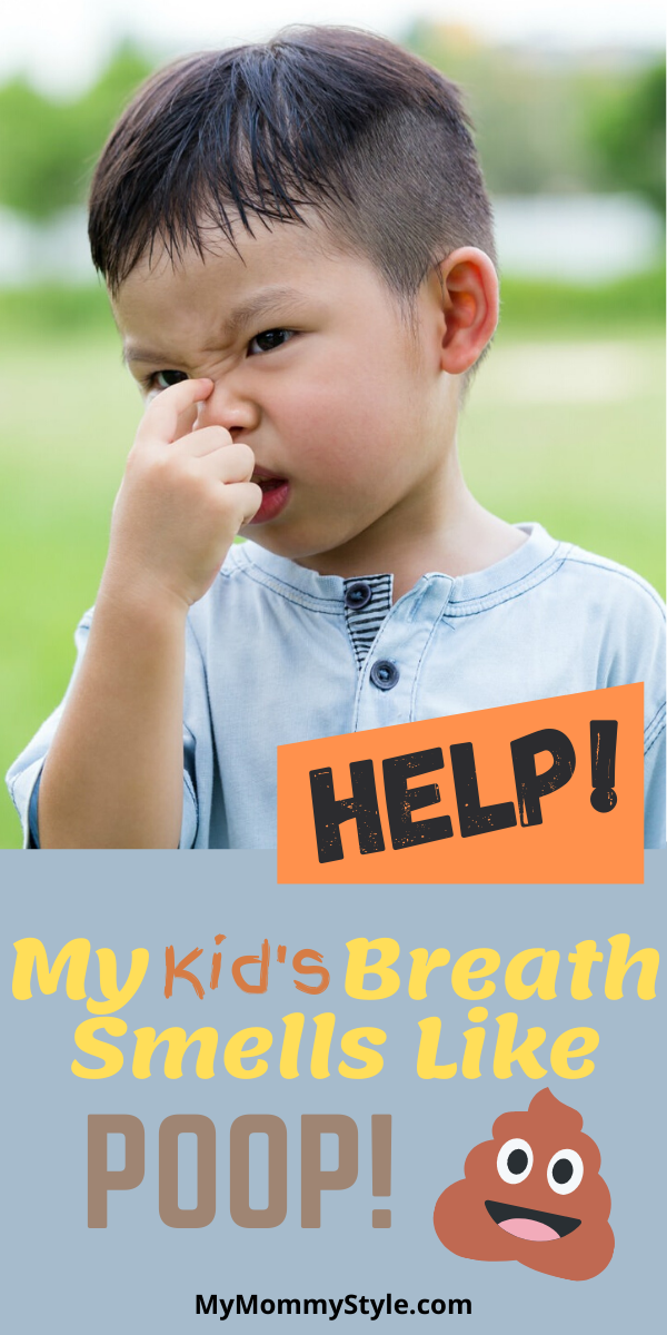 Find out what you can do if your kid's breath smells like poop! We have a list of the potential causes of the smell and how you can fix it. #badbreath #poopbreath #howtofixbadbreath #mybreathsmellslikepoop via @mymommystyle