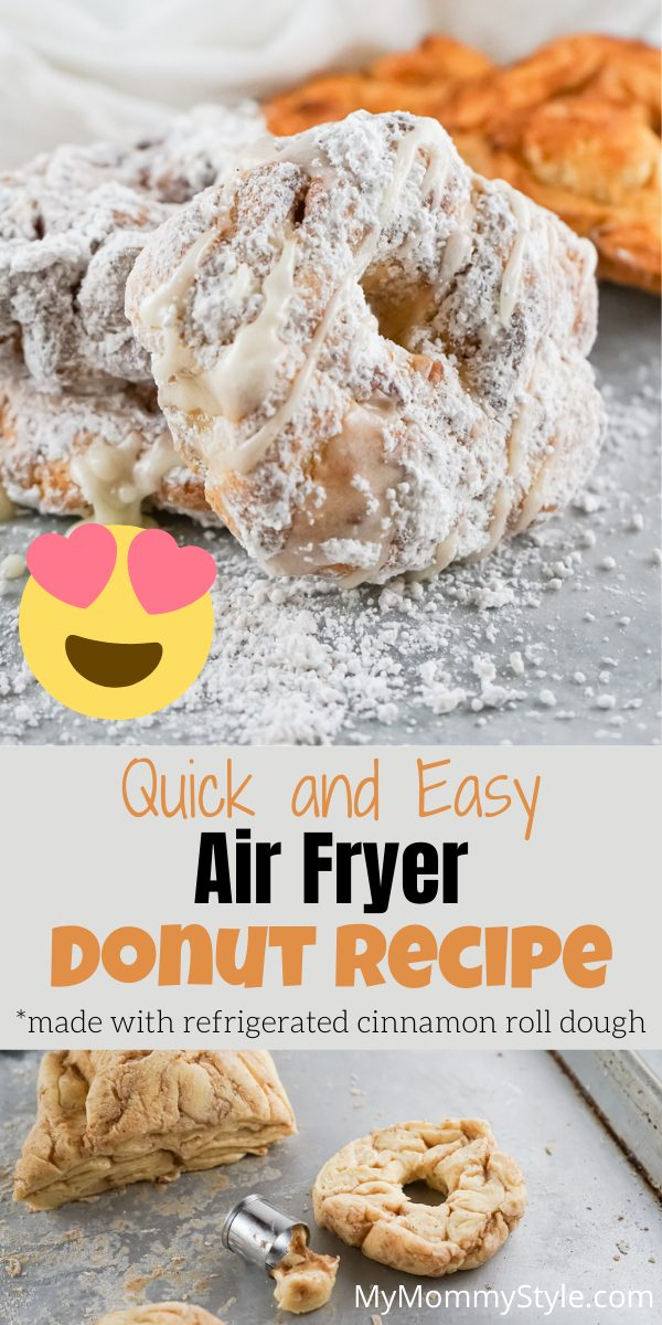 This Air Fryer Donut Recipe has a cinnamon roll dough base, dusted with powdered sugar and dicing. The perfect dessert with a light crisp! #airfryerdonutrecipe #dounutrecipeairfryer #airfryerdessert via @mymommystyle