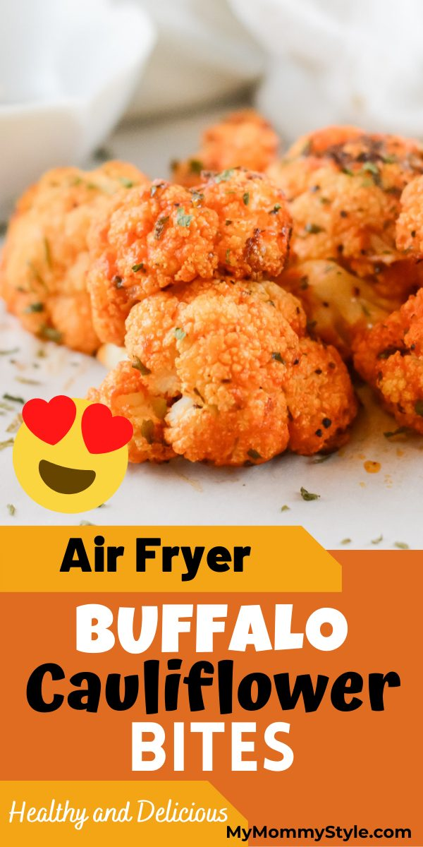 Add a bit of health and spice into your next snack or side with these Air Fryer Buffalo Cauliflower Bites! They are irresistibly delicious! #airfryerbuffalocauliflower #airfryersnacks #airfryer #buffalocauliflowerairfryer via @mymommystyle
