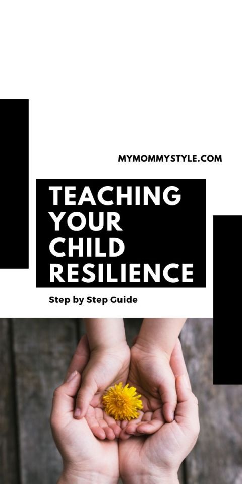 Teaching your child resilience