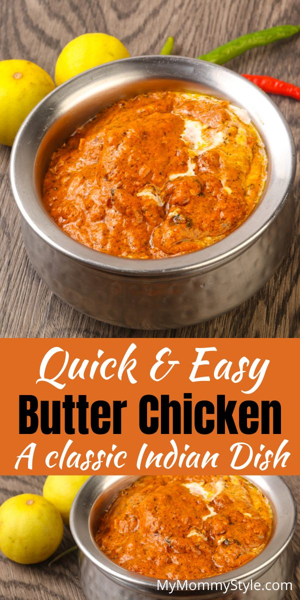 Full of flavor and spice, this easy butter chicken is going to be your new favorite dish. It's a simple Indian dish that's quick to make! #easybutterchicken  via @mymommystyle